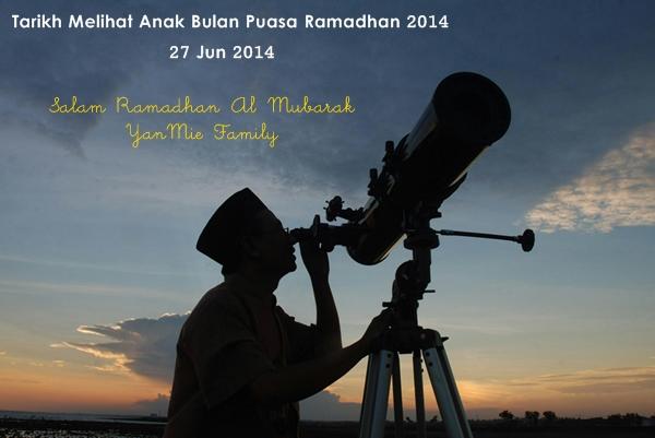 tarikh melihat anak bulan puasa ramadhan 2014